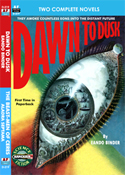 Armchair Fiction DAWN TO DUSK & THE BEAST-MEN OF CERES
