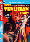Armchair Fiction UNDER VENUSIAN FLAGS & BLOOD ON MY JETS