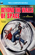 Armchair Fiction BEYOND THE WALLS OF SPACE & THE SECRET OF THE NINTH PLANET