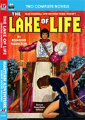 Armchair Fiction LAKE OF LIFE, THE & MARTIAN ADVENTURE