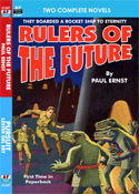 Armchair Fiction RULERS OF THE FUTURE & PURSUIT