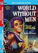 Armchair Fiction WORLD WITHOUT MEN & THE SYNTHETIC MEN