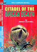 Armchair Fiction CITADEL OF THE GREEN DEATH & DRUMMERS OF DAUGAVO