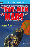 Armchair Fiction BAT-MEN OF MARS & HE WHO SHRANK
