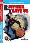 Armchair Fiction RX JUPITER SAVE US/ BEWARE, THE USURPERS!