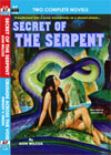 Armchair Fiction SECRET OF THE SERPENT/ CRUSADE ACROSS THE VOID
