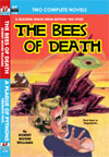 Armchair Fiction BEES OF DEATH, THE/ A PLAGUE OF PYTHONS