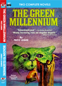 Armchair Fiction GREEN MILLENIUM, THE/ BEACON TO ELSEWHERE