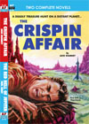 Armchair Fiction THE CRISPIN AFFAIR/ THE RED HELL OF JUPITER
