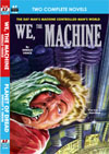 Armchair Fiction WE, THE MACHINE/ PLANET OF DREAD