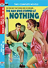 Armchair Fiction MAN WHO STOPPED AT NOTHING, THE/ TEN FROM INFINITY