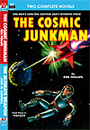 Armchair Fiction COSMIC JUNKMAN, THE/ THE ULTIMATE WEAPON