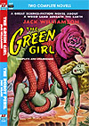 Armchair Fiction GREEN GIRL, THE/ THE ROBOT PERIL