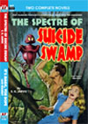 Armchair Fiction SPECTRE OF SUICIDE SWAMP, THE/ IT'S MAGIC YOU DOPE!