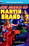 Armchair Fiction JUSTICE OF MARTIN BRAND,THE/ BRING BACK MY BRAIN