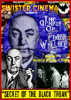 Edgar Wallace SECRET OF THE BLACK TRUNK*
