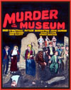 Forgotten Horrors MURDER IN THE MUSEUM*
