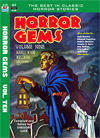 Armchair Fiction HORROR GEMS, Volume Ten, Manly Wade Wellman and Others