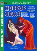 HORROR GEMS, Volume Fourteen, Manly Banister and Others