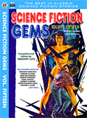 Armchair Fiction SCIENCE FICTION GEMS, Volume Fifteen, Milton Lesser and Others