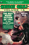 Armchair Fiction HORROR GEMS, VOLUME 16, The Best of Weird Tales, 1923, Pt. One