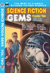 Armchair Fiction SCIENCE FICTION GEMS, Volume Two: James Blish and others