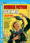 Armchair Fiction SCIENCE FICTION GEMS, Volume Three: C. M. Kornbluth and other