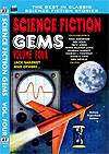 Armchair Fiction SCIENCE FICTION GEMS, Volume Four:  Jack Sharkey and others