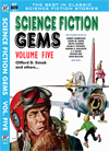 Armchair Fiction SCIENCE FICTION GEMS, Volume Five:  Clifford D. Simak and Others