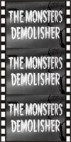 Horror MONSTERS DEMOLISHER, THE