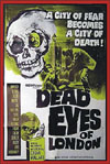Horror DEAD EYES OF LONDON*
