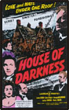 Horror HOUSE OF DARKNESS*