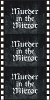 Horror MURDER IN THE MIRROR*