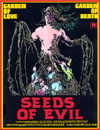 Horror SEEDS OF EVIL*