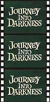 Horror JOURNEY INTO DARKNESS*