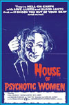 Horror HOUSE OF PSYCHOTIC WOMEN