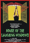 Horror HOUSE OF THE LAUGHING WINDOWS