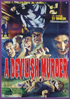 Horror A DEVILISH MURDER—Anamorphic Widescreen Edition