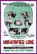 Horror UNSATISFIED LOVE