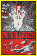 Horror THRILL KILLERS, THE—Anamorphic Widescreen Edition