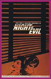 Juvenile Schlock NIGHT OF EVIL*