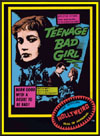Juvenile Schlock TEENAGE BAD GIRL*
