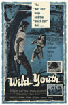 Juvenile Schlock WILD YOUTH* (aka Naked Youth)