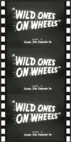 Juvenile Schlock WILD ONES ON WHEELS*
