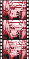Juvenile Schlock DANGEROUS YEARS, THE