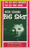 Juvenile Schlock HIGH SCHOOL BIG SHOT*