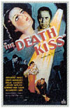 Forgotten Horrors DEATH KISS, THE*