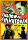 Horror SHADOW OF CHINATOWN*