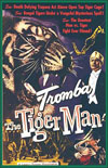 Mystery TROMBA THE TIGER MAN