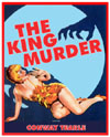 Mystery KING MURDER CASE, THE*